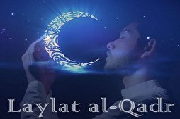 Night of Qadr 'Better than A Thousand Months'